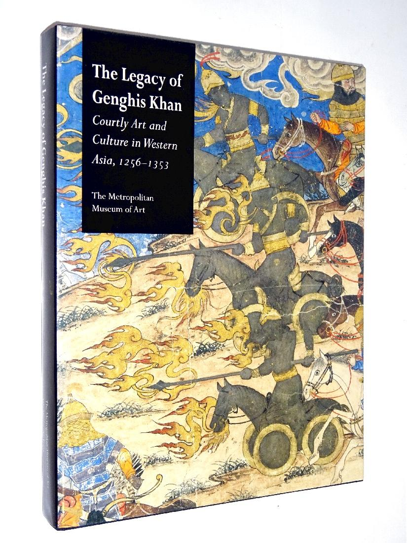 | The Legacy of Genghis Khan : Courtly Art and Culture in Western Asia, 1256-1353.